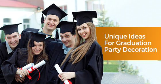 Unique Ideas For Graduation Party Decoration