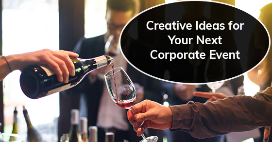 Creative ideas for corporate events