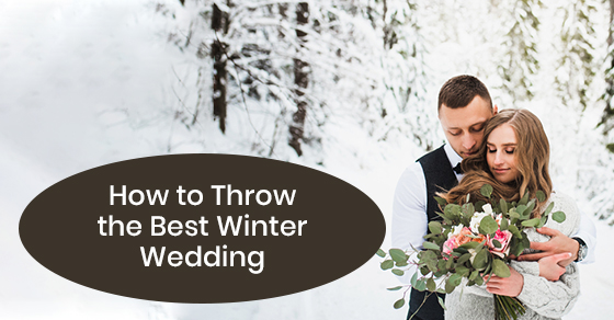 How to Throw the Best Winter Wedding