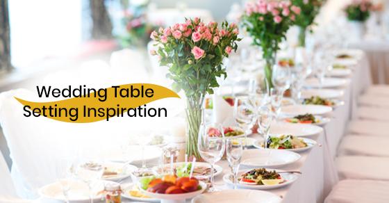 Wedding Table Setting Inspiration