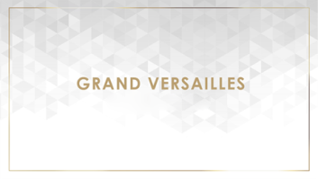 Featured Rooms Grand Versailles