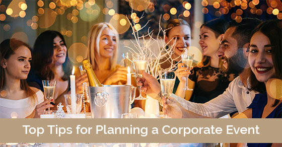 Top Tips for Planning a Corporate Event