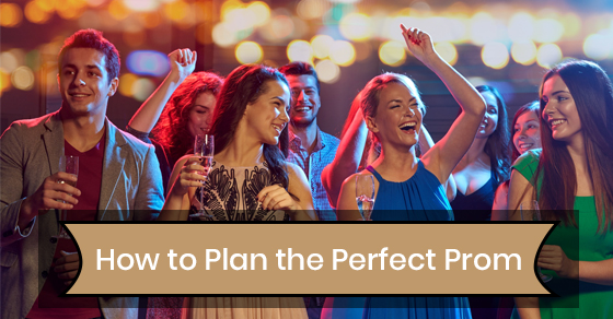 Planning the perfect prom