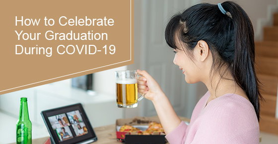 How to celebrate graduation during COVID-19?