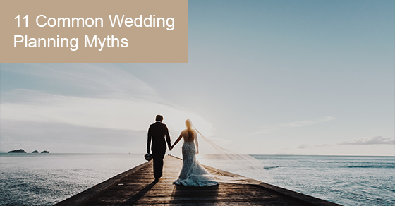 Common wedding myths busted