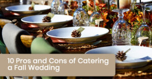 Advantages and disadvantages of catering a fall wedding