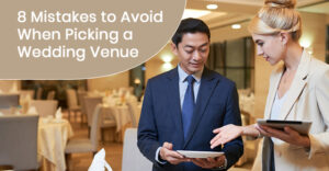 Mistakes to avoid when picking a wedding venue